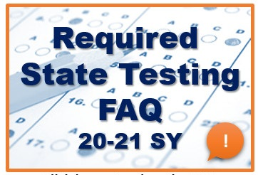 HELPFUL INFO: Required State Testing during COVID Information